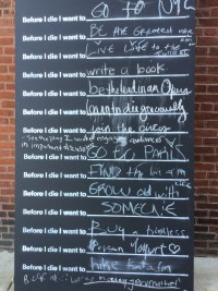 Before I Die Wall. May 29 2015