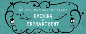 Puppet Showplace Gala, Brookline, June 7, 2017